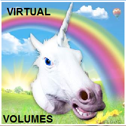 Virtual Volumes – Explained with Carousels, Horses and Unicorns – in pictures